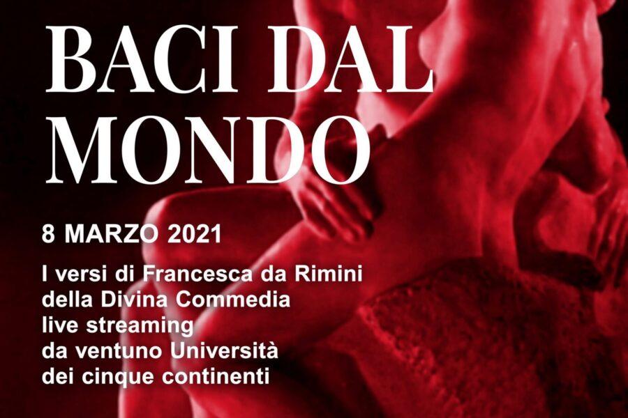 Baci dal Mondo, Tributo a Dante e a Francesca da Rimini – 8 marzo – Flash Mob con 21 Università da tutto il mondo